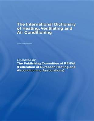 International Dictionary of Heating, Ventilating and Air Conditioning