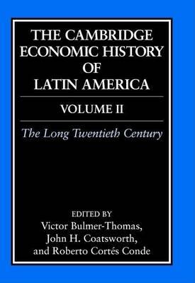 The Cambridge Economic History of Latin America Volume 2