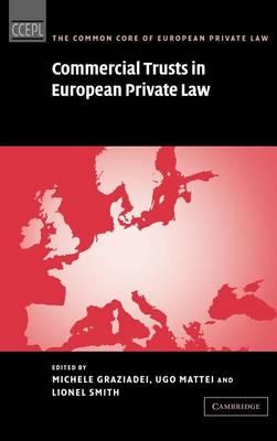 Commercial Trusts in European Private Law. the Common Core of European Private Law thumbnail