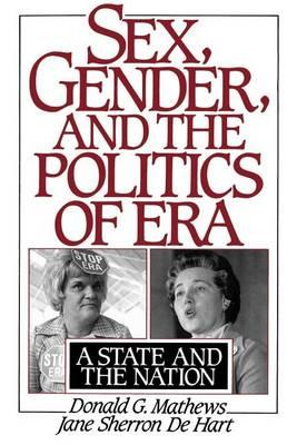 Sex, Gender, and the Politics of Era: A State and the Nation