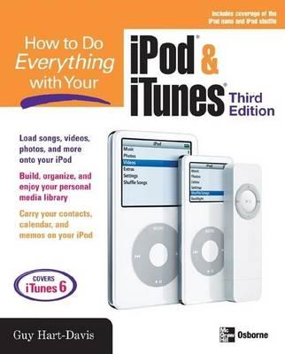 How to Do Everything with Your iPod & iTunes