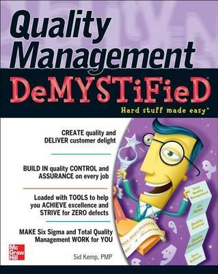 Quality Management Demystified: A Self-Teaching Guide. Demystified Series