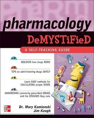 Pharmacology Demystified: A Self-Teaching Guide. Demystified Series