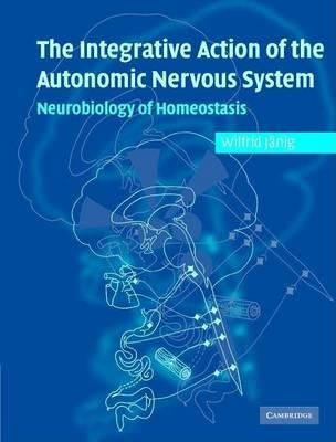 Integrative Action of the Autonomic Nervous System, The: Neurobiology of Homeostasis