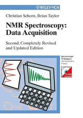 NMR Spectroscopy: Data Acquisition. Spectroscopic Techniques: An Interactive Course.