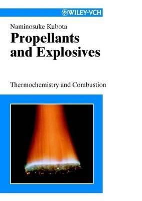 Propellants and Explosives