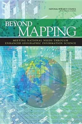 Beyond Mapping: Meeting National Needs Through Enhanced Geographic Information Science
