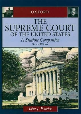 Supreme Court of the United States, The: A Student Companion