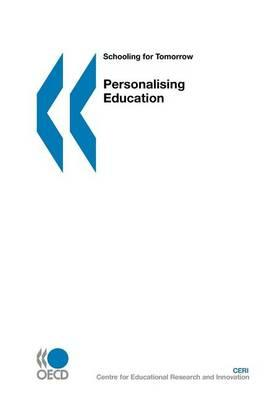 Personalising Education. Schooling for Tomorrow.