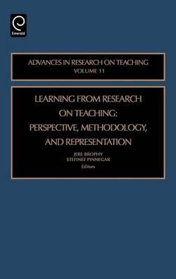 Learning from Research on Teaching: Perspective, Methodology, and Representation (Volume 11, Advances in Research on Teaching)