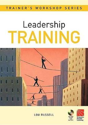 Leadership Training. Trainer's Workshop Series.
