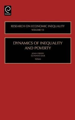 Dynamics of Inequality and Poverty: (Volume 13, Research on Economic Inequality)