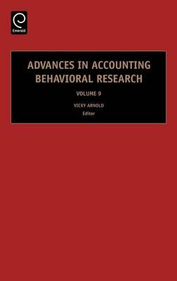 Advances in Accounting Behavioral Research: Volume 9