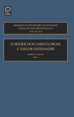 Further Documents from F. Taylor Ostrander: Research in the History of Economic Thought and Methodology (Volume 24 B, Research in the History of Economic Thought and Methodology)
