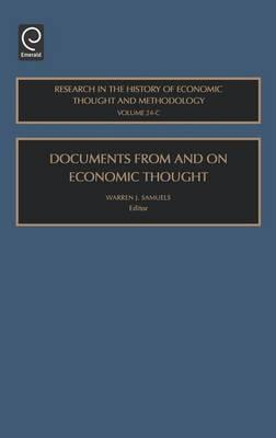 Documents from and on Economic Thought. Research in the History of Economic Thought and Methodology, Volume 24 C.