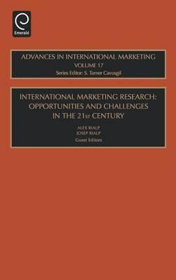 International Marketing Research: Opportunities and Challenges in the 21st Century. Volume 17