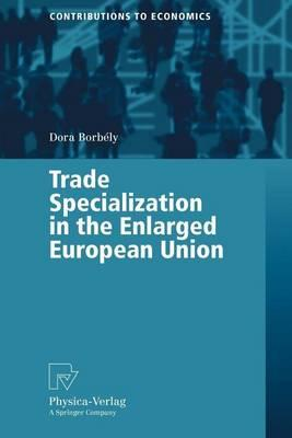 Trade Specialization in the Enlarged European Union