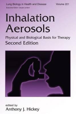 Inhalation Aerosols: Physical and Biological Basis for Therapy