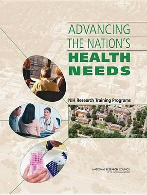 Advancing the Nation's Health Needs: Nih Research Training Programs