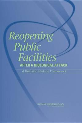 Reopening Public Facilities After a Biological Attack: A Decision-Making Framework