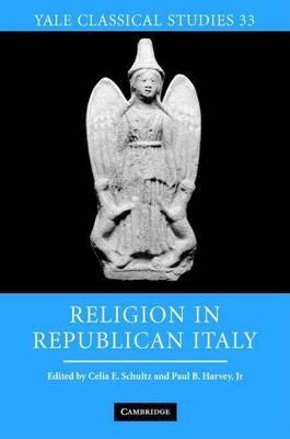 Religion in Republican Italy. Yale Classical Studies, Volume XXXIII.