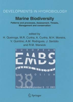Marine Biodiversity: Patterns and Processes, Assessment, Threats, Management and Conservation