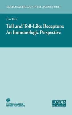 Toll and Toll-Like Receptors: : An Immunologic Perspective