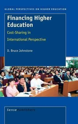 Financing Higher Education: Cost-Sharing in International Perspective, Global Perspectives on Hightr Education