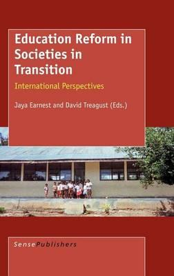 Education Reform in Societies in Transition: International Perspectives