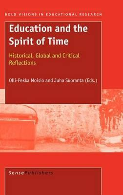 Education and the Spirit of Time, Bold Visions in Educational Research