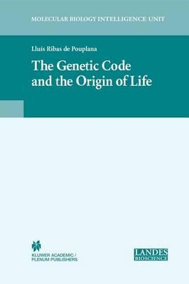 The Genetic Code and the Origin of Life