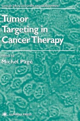 Tumor Targeting in Cancer Therapy. Cancer Drug Discovery and Development.
