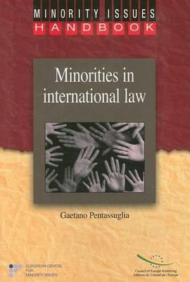 Minorities in International Law; An Intoductory Study