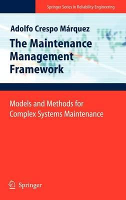 Maintenance Management Framework