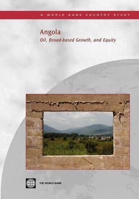 Angola: Oil, Broad-Based Growth, and Equity