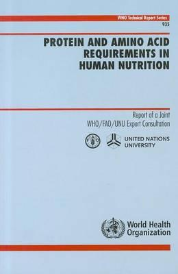 Protein and Amino Acid Requirements in Human Nutrition. Who Technical Report Series