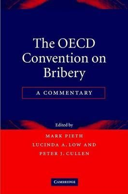 OECD Convention on Bribery, The: A Commentary