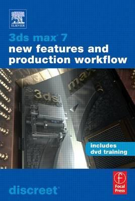 3ds Max 7 New Features and Production Workflow