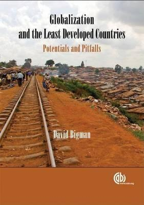 Globalization and the Least Developed Countries: Potentials and Pitfalls