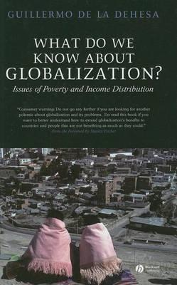 What Do We Know about Globalization