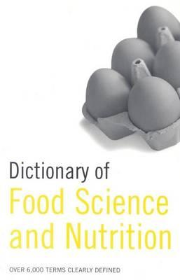 Dictionary of Food Science and Nutrition: Over 5,000 Terms Clearly Defined