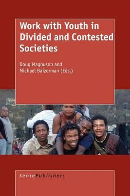 Work with Youth in Divided and Contested Societies