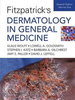 Fitzpatrick's Dermatology in General Medicine, Seventh Edition: Two Volumes