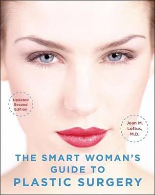 The Smart Woman's Guide to Plastic Surgery