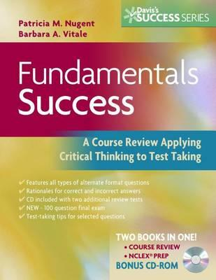 Fundamentals Success: A Course Review Applying Critical Thinking to Test Taking. Davis's Success Series.