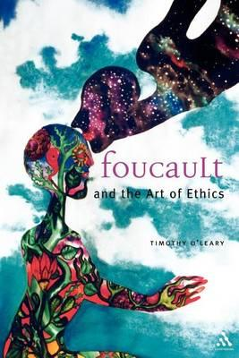 Foucault and the Art of Ethics. Continuum Studies in Ethics.