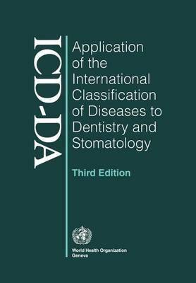 Application of the International Classification of Diseases to Dentistry and Stomatology