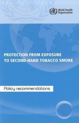 Protection from Exposure to Second-Hand Smoke