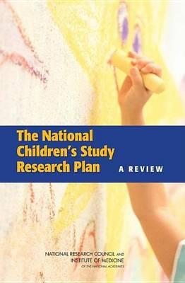 National Children's Study Research Plan, The: A Review