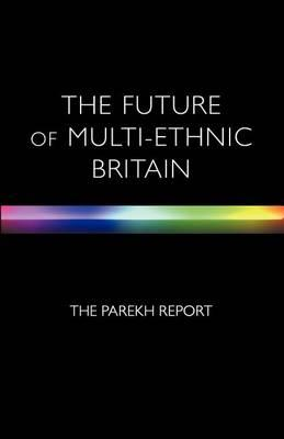 Commission on the Future of Multi-Ethnic Britain, The: The Runnymede Trust